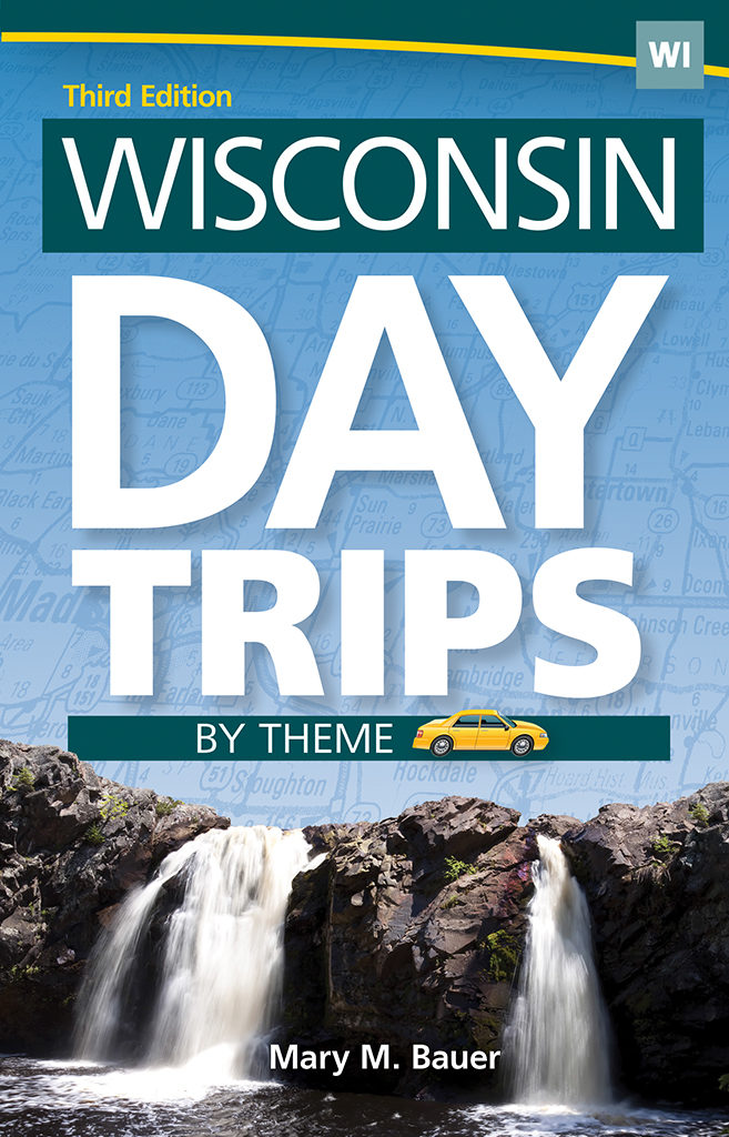 Wisconsin Day Trips by Theme front cover