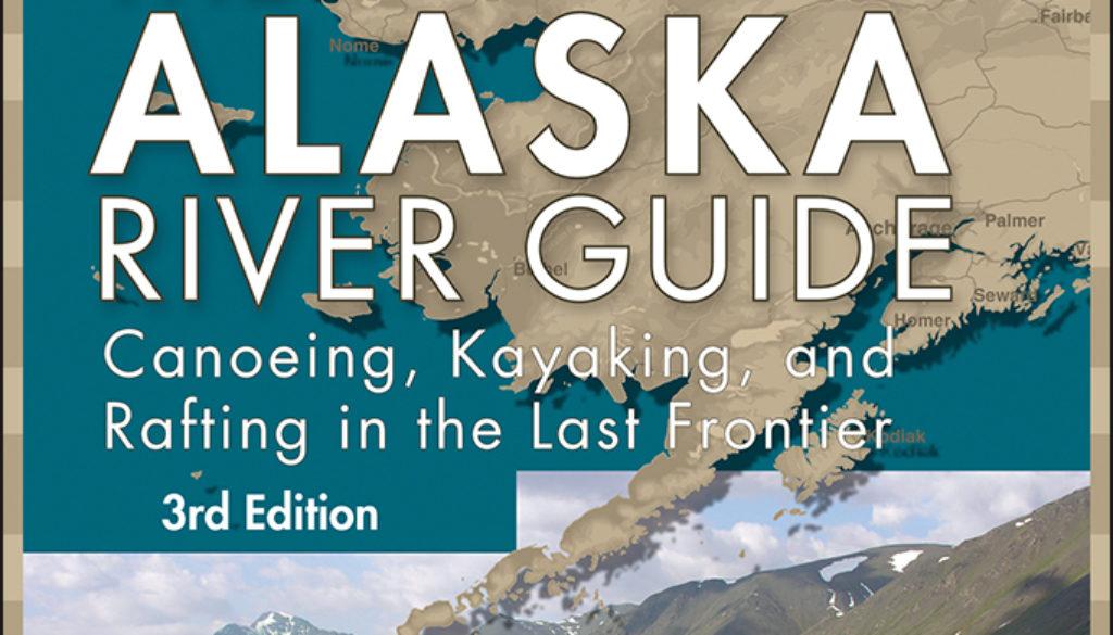 alaska_river_guide_9780897329576_FC.jpg