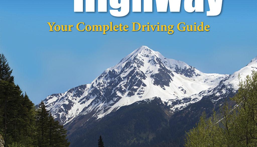 guide_to_the_alaska_highway_3e_9781634040884_FC.jpg