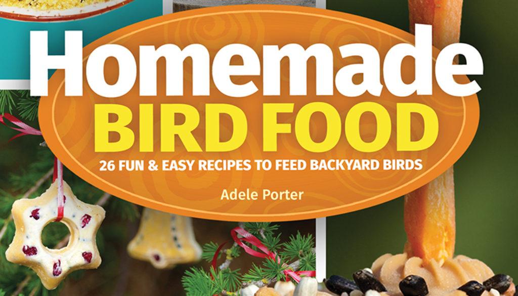 homemade_bird_food_2e_9781591937173_FC.jpg