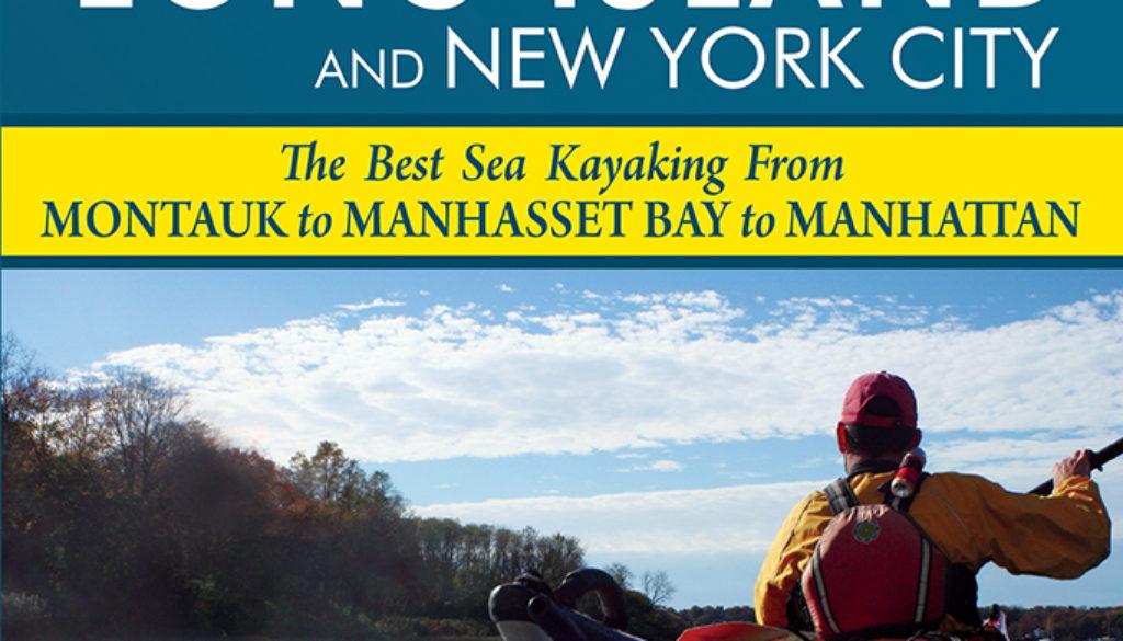 paddling_long_island_and_new_york_city_9780897325295_FC.jpg