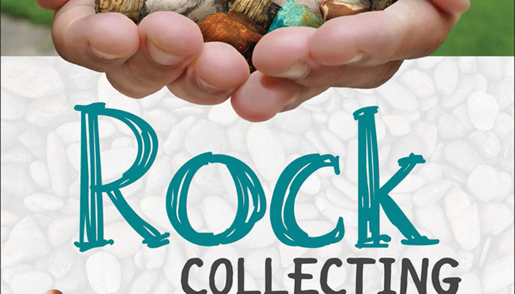 rock_collecting_for_kids_9781591937739_FC.jpg